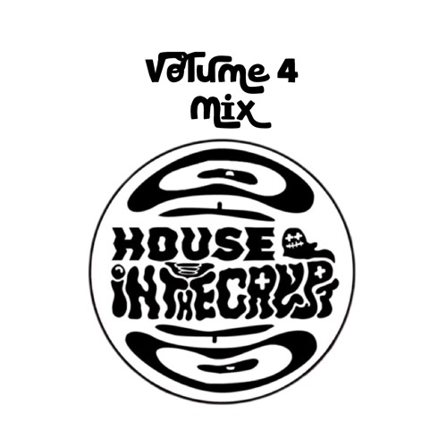 House In The Crypt Vol. 4 Mix