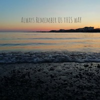 Always Remember Us This Way | Sophie Andrews Cover