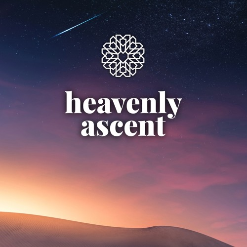 Episode 6.9 • Heavenly Ascent
