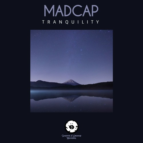 Madcap - Tranquility (Out Now)