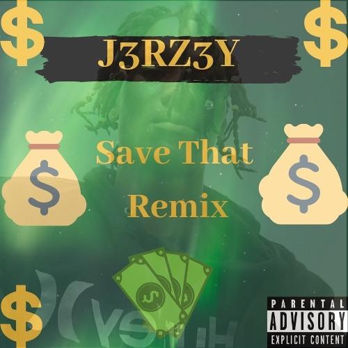 Save That Remix