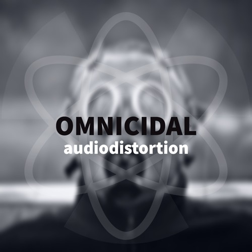 Omnicidal [ OUT NOW ]