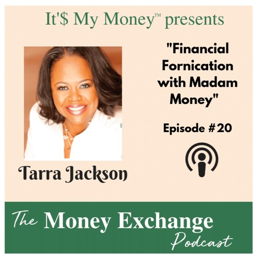 Financial Fornication with Madam Money - Eps20