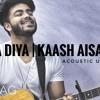 Bhula Diya Kaash Aisa Hota Darshan Ravalacoustic Mashup Anurag Kumar Mp3