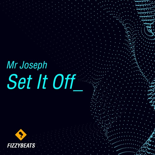 Mr Joseph - Set It Off