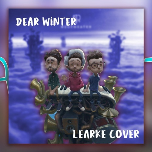 Ajr Dear Winter Learke Cover Explicit Version By Learke On Soundcloud Hear The World S Sounds He persists in the beautiful faith that he will start a family one day and. soundcloud