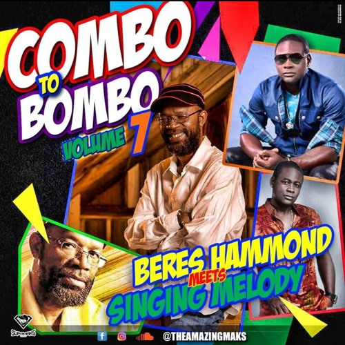 Combo to Bombo vol 7 ft Brese Hammond meets Singing Melody & friends