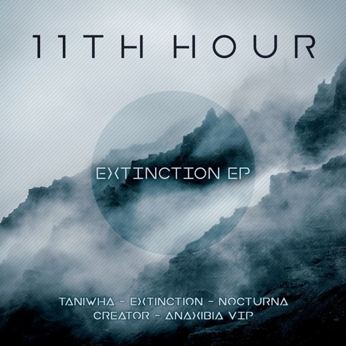 11th Hour - Extinction 2019 (EP)