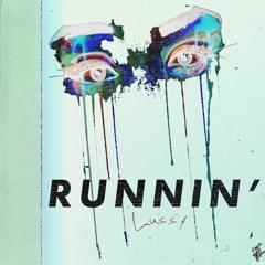 RUNNIN' - Lussx