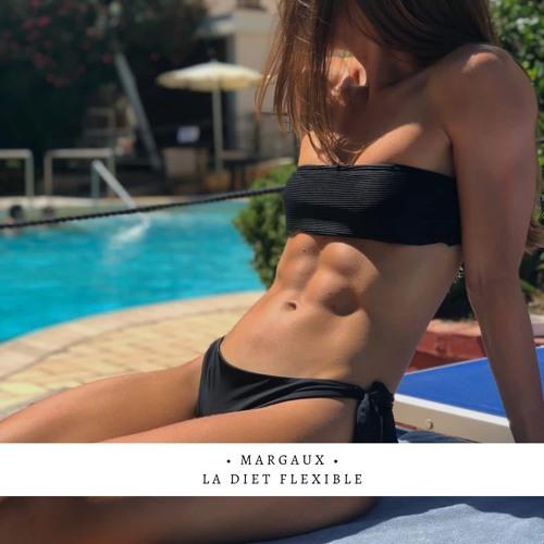 #3 - Margaux, fit grâce à diet flexible.