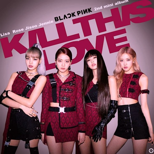 BLACKPINK - 'KILL THIS LOVE' x 'DDU-DU DDU-DU' [RV Mashup