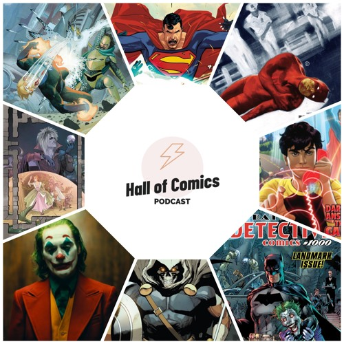 Hall of Comics Podcast - Issue #49 - Detective Comics 1000, Joker & Black Widow