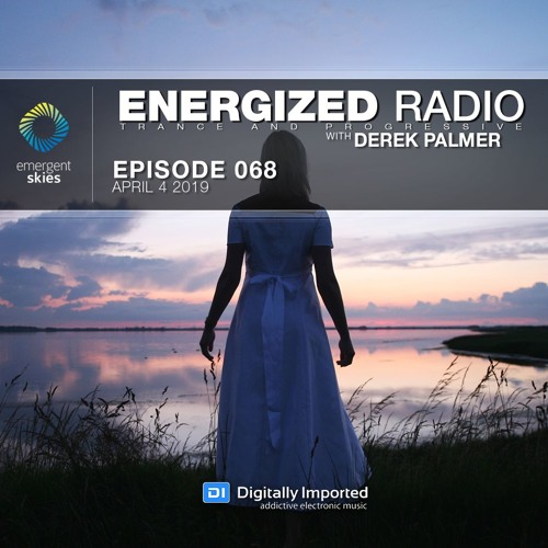 Energized Radio 068 With Derek Palmer [April 4 2019]