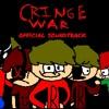 Cringe War:What Was...