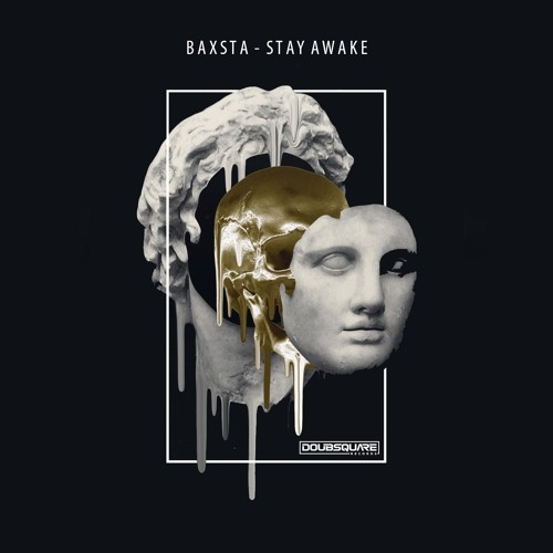 Baxsta - Stay Awake
