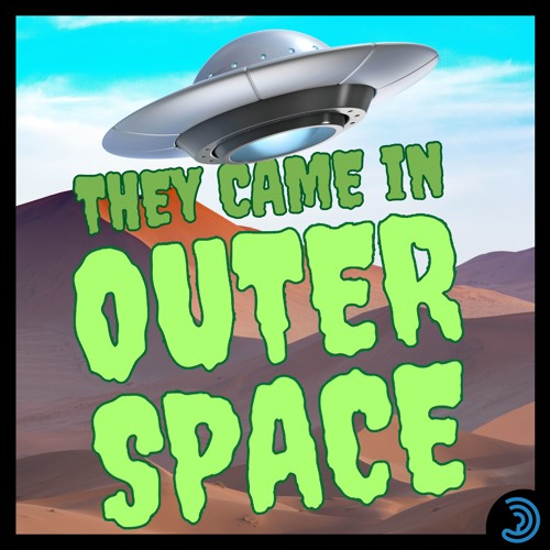 They Came In Outer Space Trailer