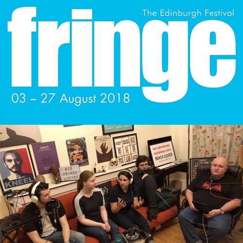 078.A EDFRINGE2018 (PART 1)