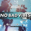 NO BAD VIBES SESSION (Sebastian Fernandez 06.04.19)