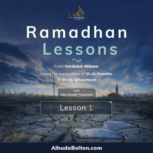 Ramadhan Lesson 1: Introduction