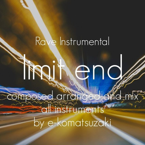 limit end(Original Rave/House Instrumental)