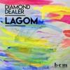 PREMIERE: Diamond Dealer - Lagom (Original Mix) [Brilliant Cut Media]