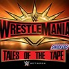 WrestleMania 35: Tales of the Tape (rEMix)
