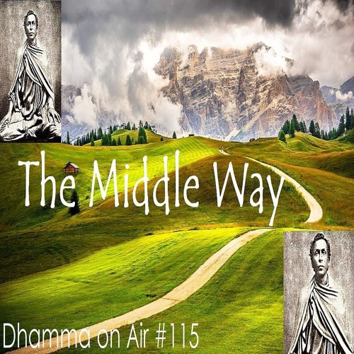 DoA #115: The Middle Way