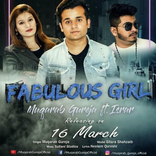 Fabulous Girl | Muqarab Gureja ft  Israr | Ducky Bhai