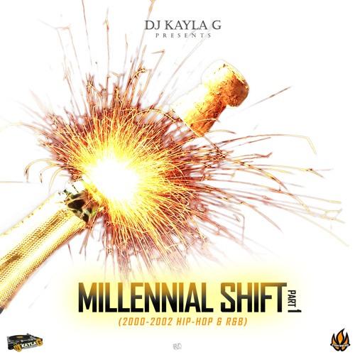 DJ Kayla G - MILLENNIAL SHIFT (Pt.1) (2000-2002 HIP-HOP & R&B) - FYAH SQUAD Sound