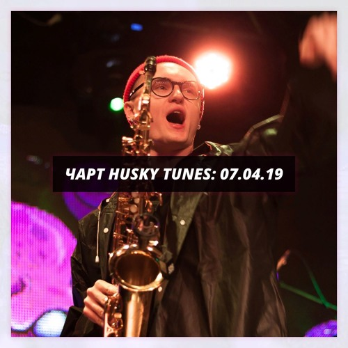 HUSKY TUNES CHART 7.04.19