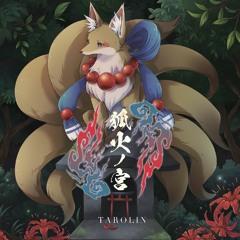 [XFD] TAROLIN - 狐火ノ宮