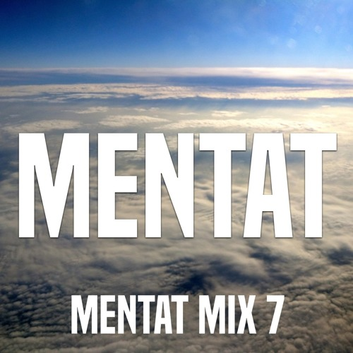 Mentat Mix 7
