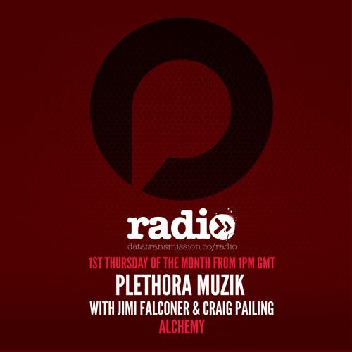Plethora Muzik Hosted By Jimi Falconer & Craig Pailing - EP3
