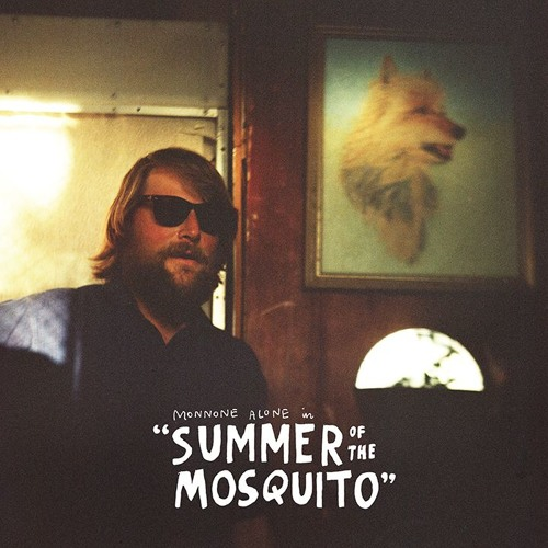 Monnone Alone – Summer of the Mosquito