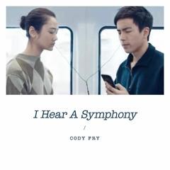 I Hear A Symphony // Cody Fry