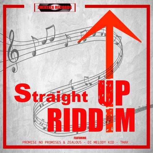 Straight Up Riddim
