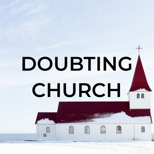 2019-04-07 Doubting Church - Peter Laitres
