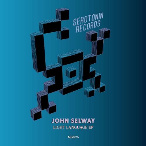 SER025 John Selway - Light Language Preview