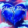 Dirty Sanchez - Ghetto Blue (Ft. Cj Fly, Lexipaz) [Prod. DJTEE]