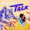 Khalid - Talk (DJ KnoWay Remix)