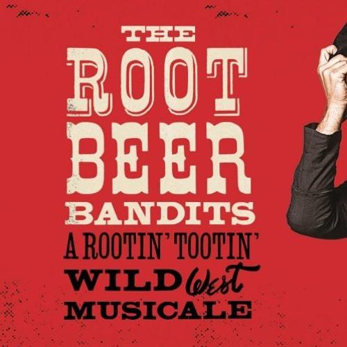 The Root Beer Bandits