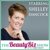 92 Shelley Hancock - Long-Time Esthetician, Industry Tools Expert, and Business Mentor