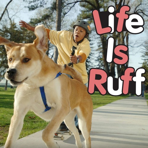 Episode 15 - Life is Ruff