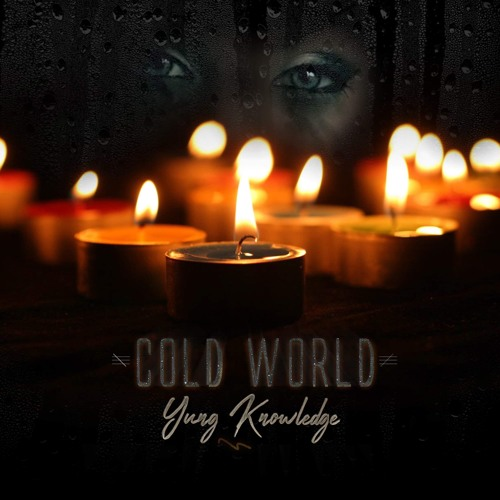 Yung Knowledge - Cold World