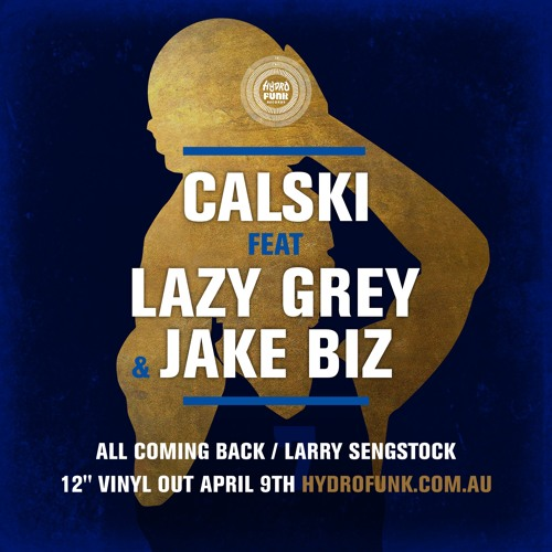 All Coming Back ft Lazy Grey & Jake Biz