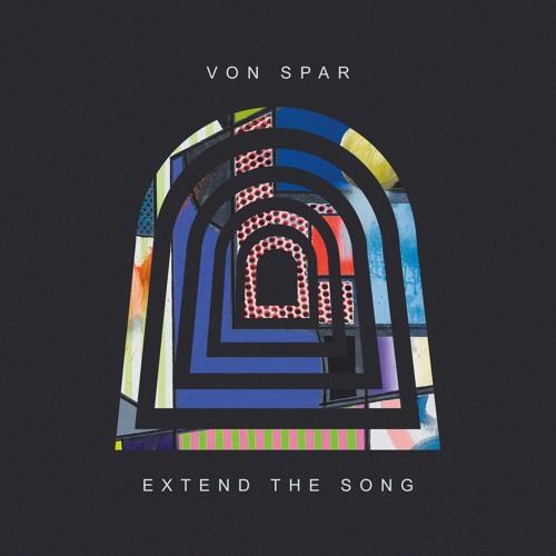 Von Spar - Extend The Song (w/ Lætitia Sadier)