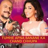 Tumhe Apna Banane Ka & Chand Chhupa Mp3 T Series Mixtape Season 2 - Neeti Mohan  - Star Music