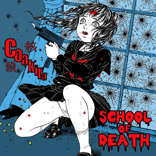 Coakira - School Of Death 2019 [LP]