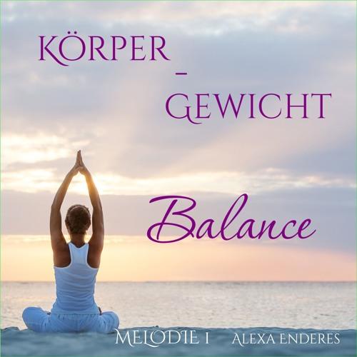 Körper - Gewicht - Balance 1 kurz