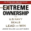 Extreme Ownership By Jocko Willink, Leif Babin Audiobook